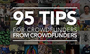 Crowdfunding for business: 95 tips for crowdfunders from Crowdfunders